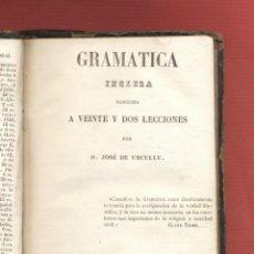 Libros antiguos: GRAMÁTICA INGLESA- REDUCIDA A VEINTE Y DOS LECCIONES DECIMA EDICIÓN 1853 284PAG. LE324. Lote 49192511