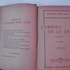 Old books - CURRITO DE LA CRUZ. ALEJANDRO PEREZ LUGIN. LIBRERIA ALEJANDRO PUEYO 1924 - 49198055