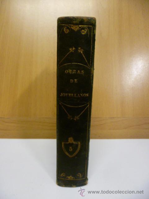 OBRAS DE DON GASPAR MELCHOR JOVELLANOS .- TOMO V - COMEDIA - EL DELINCUENTE HONRADO - JOVELLANOS. G (Libros antiguos (hasta 1936), raros y curiosos - Literatura - Narrativa - Otros)