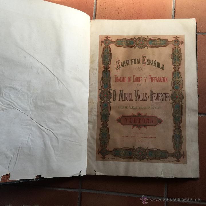 Libros antiguos: Espectacular libro ZAPATERIA ESPAÑOLA.Tratado de corte y preparacion. Miguel Valls. Tortosa. 61x44cm - Foto 9 - 49204921