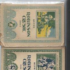 Libros antiguos: DANIEL DEFOE, VIDA Y AVENTURAS DE ROBINSON CRUSOE, DOS TMS, CALPE MADRID 1922, RÚSTICA, 16X21CM. Lote 49236317