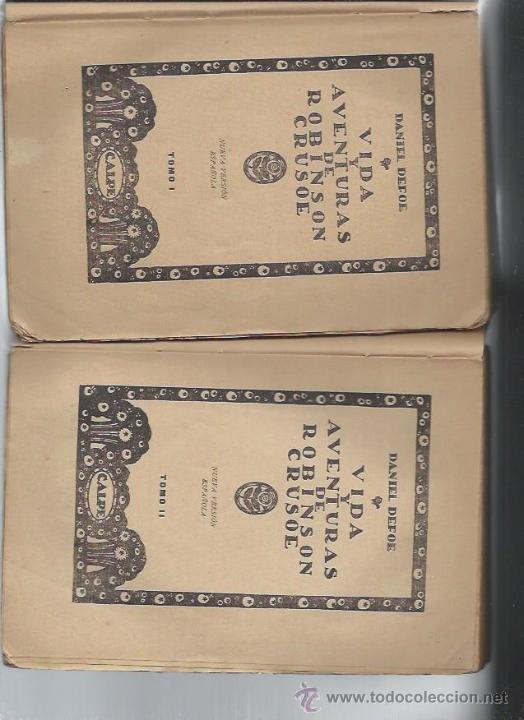 Libros antiguos: DANIEL DEFOE, VIDA Y AVENTURAS DE ROBINSON CRUSOE, DOS TMS, CALPE MADRID 1922, RÚSTICA, 16X21CM - Foto 2 - 49236317