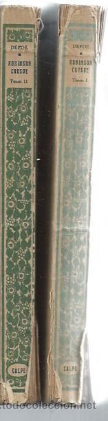 Libros antiguos: DANIEL DEFOE, VIDA Y AVENTURAS DE ROBINSON CRUSOE, DOS TMS, CALPE MADRID 1922, RÚSTICA, 16X21CM - Foto 3 - 49236317