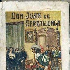 Libros antiguos: AZAR Y AZPE : DON JUAN DE SERRALLONGA (SOPENA) . Lote 49266065