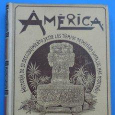 Libros antiguos: AMÉRICA. HISTORIA DE SU DESCUBRIMIENTO. RODOLFO CRONAU. MONTANER Y SIMÓN 1892. TOMO I. . Lote 49279809