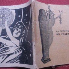 Libros antiguos: ANTIGUO LIBRILLO, LA PLENITUD DEL PODER. EL APARATO MAGNEOPATIVO,CURA TODOS LOS MALES.. Lote 49281670