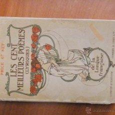 Libros antiguos: LIBRO EN FRANCES. LES CENT MEILLEURS POEMES (LIRIQUE). Lote 49291288