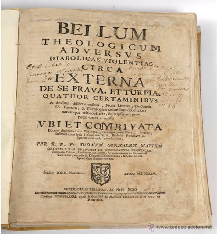 "Libros antiguos: EXORCISMOS: GONZÁLEZ MATEO, Diego- ""Bellum Theologicum adversas Diabolicas Violentias""-SIGLO XVIII - Foto 3 - 49294679"