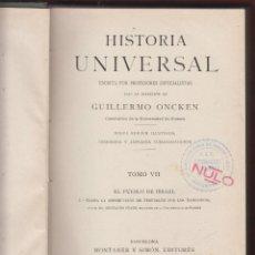 Libros antiguos: HISTORIA UNIVERSAL-GUILLERMO ONCKEN-NUEVA EDICION ILUSTRADA-1929-BARCELONA-2 TOMOS: LH110. Lote 49298274
