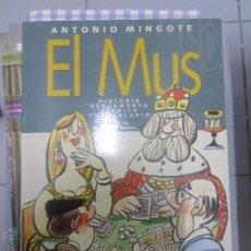 Libros antiguos: ANTONIO MINGOTE EL MUS. Lote 49299128