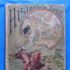 Libros antiguos: HISTORIA DE ROMA. BIBLIOTECA ENCICLOPÉDICA PARA NIÑOS XIV. CALLEJA. Lote 49300385