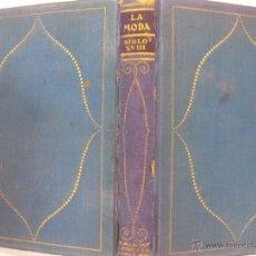 Libros antiguos: LA MODA. SIGLO XVIII. TOMO CUARTO. HISTORIA DEL TRAJE EN EUROPA. MAX VON BOEHN. SALVAT EDITORES 1928. Lote 49305763