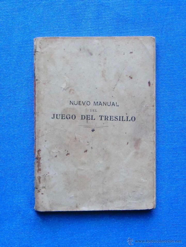 NUEVO MANUAL DEL JUEGO DEL TRESILLO. CALLEJA, 1902 (Libros Antiguos, Raros y Curiosos - Ciencias, Manuales y Oficios - Otros)
