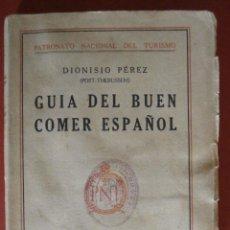 Livres anciens: GUIA DEL BUEN COMER ESPAÑOL. DIONISIO PEREZ (POST- THEBUSSEM). Lote 49328252