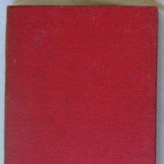 Libri antichi: MECÁNICA GENERAL E INDUSTRIAL - JOSÉ ALAPONT E IBAÑEZ - VALENCIA 1912 - VER INDICE. Lote 49333307