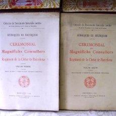 Libros antiguos: CEREMONIAL DELS MAGNÍFICHS CONSELLERS Y REGIMENT DE LA CIUTAT DE BARCELONA . 5 VOLS.. Lote 49364139