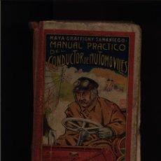 Libros antiguos: MANUAL PRACTICO DE CONDUCIR AUTOMOVILES 1914 RICARDO MAYA . Lote 49380935