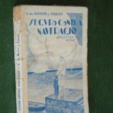 Libros antiguos: SEGURO CONTRA NAUFRAGIO , DE ANTONIO DE HOYOS Y VINENT. Lote 49382927