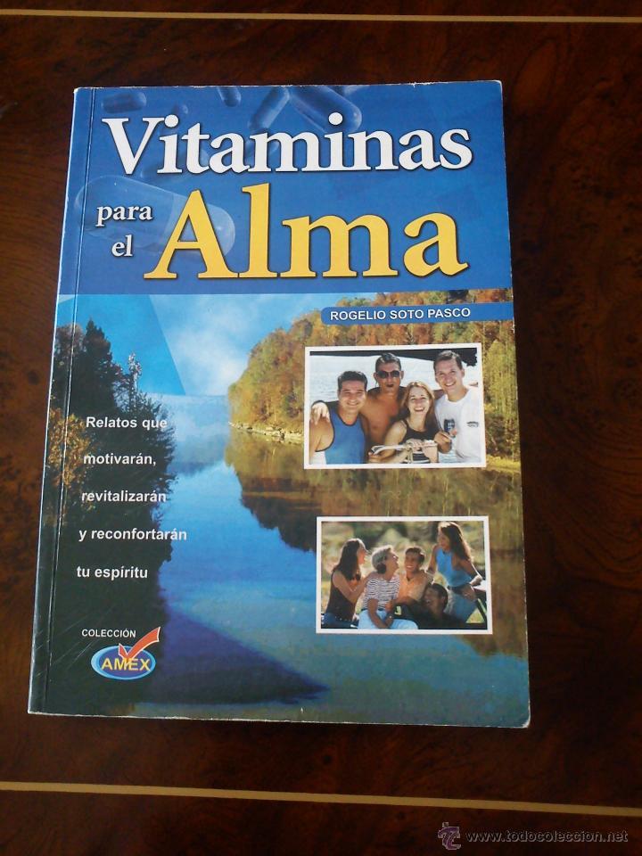 VITAMINAS PARA EL ALMA (Libros Antiguos, Raros y Curiosos - Pensamiento - Otros)