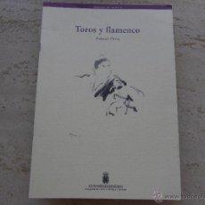 Libros antiguos: TOROS Y FLAMENCO. ANTONIO PARRA.. Lote 49405201