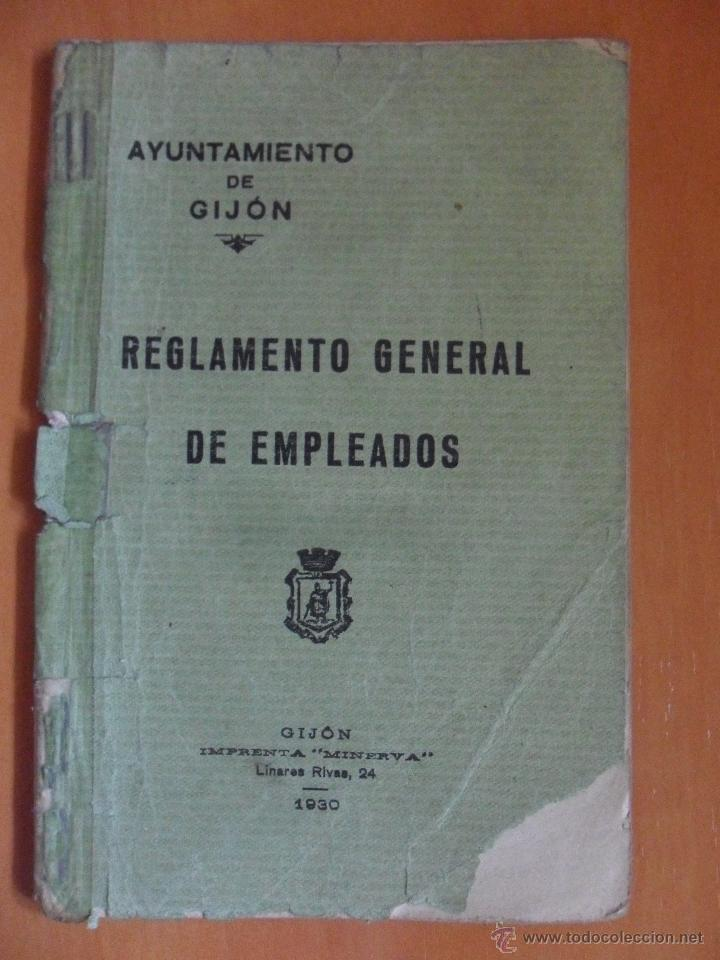 AYUNTAMIENTO DE GIJON. REGLAMENTO GENERAL DE EMPLEADOS. GIJON, IMPRENTA MINERVA, 1930. LIBRITO 35 PA (Libros Antiguos, Raros y Curiosos - Historia - Otros)