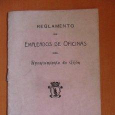 Libros antiguos: AYUNTAMIENTO DE GIJON. REGLAMENTO DE EMPLEADOS DE OFICINAS DEL AYUNTAMIENTO DE GIJON. IMPRENTA LA VI. Lote 49410099