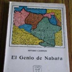 Libros antiguos: EL GENIO DE NABARA - POR ARTURO CAMPION - AÑO 1936 COLECCIÓN ZABAKUNDEA. Lote 49411433