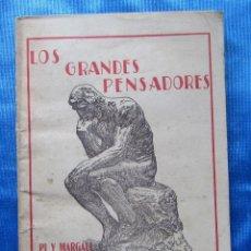 Livres anciens: LOS GRANDES PENSADORES. PI Y MARGALL. EL CRISTIANISMO Y LA MONARQUIA. PUB DE LA ESCUELA MODERNA, S/F. Lote 136343957