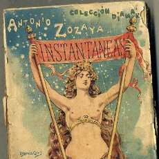 Libros antiguos: ANTONIO ZOZAYA : INSTANTÁNEAS (LÓPEZ, C, 1900) . Lote 49449173