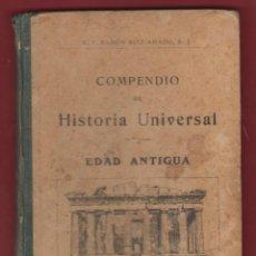 Libros antiguos: COMPENDIO DE HISTORIA UNIVERSAL-EDAD ANTIGUA-R.P. RAMÓN RUIZ AMADO S.J. AÑO 1917 176PAG LH114. Lote 49459053