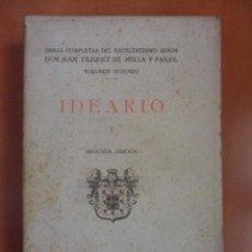 Libros antiguos: IDEARIO. I. OBRAS COMPLETAS DEL EXCELENTISIMO SEÑOR DON JUAN VAZQUEZ DE MELLA Y FANJUL. VOLUMEN SEGU. Lote 49459621