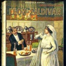 Libros antiguos: CARLOS Mª OCANTOS : LEON ZALDIVAR (SOPENA, C. 1930). Lote 49501622