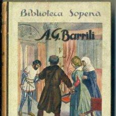 Libros antiguos: BARRILI : EL CASTILLO DE GAVONE (SOPENA, C. 1930). Lote 49501682