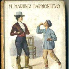 Libros antiguos: MARTINEZ BARRIONUEVO : FILIGRANA (SOPENA, C. 1930). Lote 49501723
