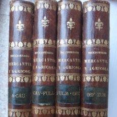Libros antiguos: LIBRO DICCIONARIO MATERIA MERCANTIL INDUSTRIAL AGRICOLA , 4 TOMOS , 1851 ,JOSE OBIOL , ORIGINAL. Lote 49514310