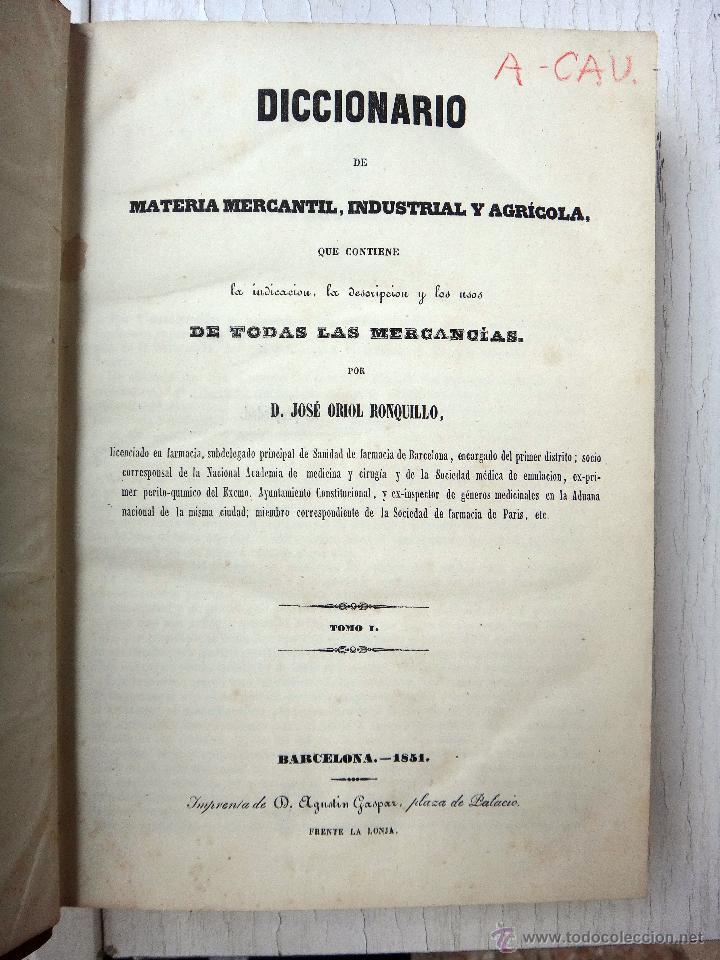 Libros antiguos: LIBRO DICCIONARIO MATERIA MERCANTIL INDUSTRIAL AGRICOLA , 4 TOMOS , 1851 ,JOSE OBIOL , ORIGINAL - Foto 4 - 49514310