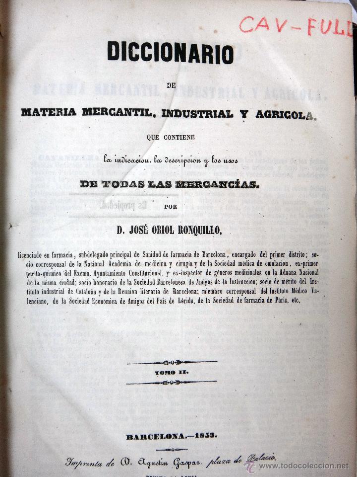 Libros antiguos: LIBRO DICCIONARIO MATERIA MERCANTIL INDUSTRIAL AGRICOLA , 4 TOMOS , 1851 ,JOSE OBIOL , ORIGINAL - Foto 5 - 49514310