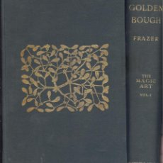 Libros antiguos: J. G. FRAZER. THE GOLDEN BOUGH. A STUDY IN MAGIC AND RELIGION. PART 1. 2 VOLS. LONDRES, 1911.. Lote 49511413