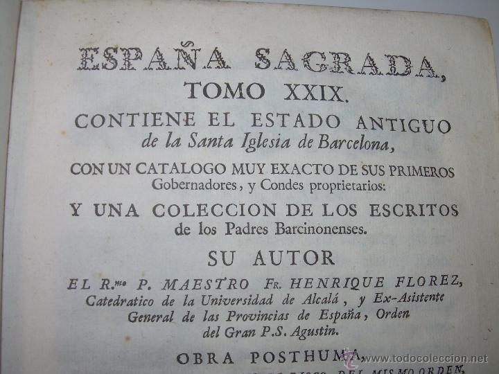 IMPORTANTE LIBRO DE PERGAMINO.ESPAÑA SAGRADA...BARCELONA...GOBERNADORES, CONDES, OBISPOS, SANTOS ETC (Libros Antiguos, Raros y Curiosos - Historia - Otros)