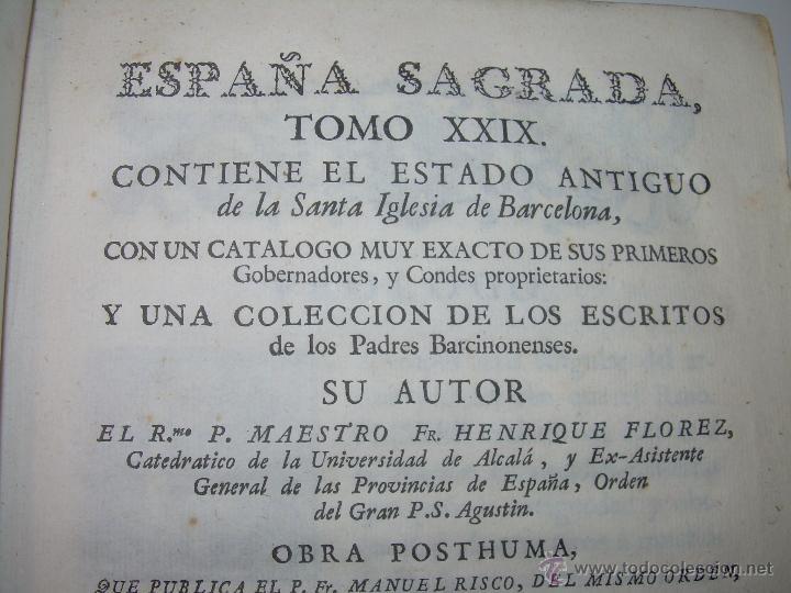 Libros antiguos: IMPORTANTE LIBRO DE PERGAMINO.ESPAÑA SAGRADA...BARCELONA...GOBERNADORES, CONDES, OBISPOS, SANTOS ETC - Foto 4 - 49540933