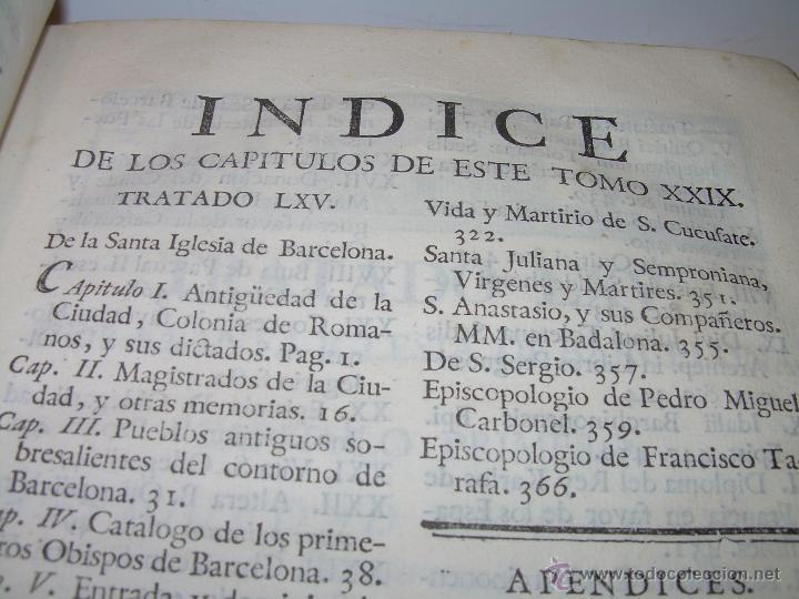 Libros antiguos: IMPORTANTE LIBRO DE PERGAMINO.ESPAÑA SAGRADA...BARCELONA...GOBERNADORES, CONDES, OBISPOS, SANTOS ETC - Foto 7 - 49540933
