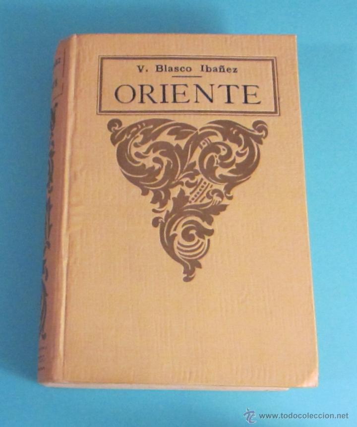 ORIENTE. VICENTE BLASCO IBÁÑEZ (Libros antiguos (hasta 1936), raros y curiosos - Literatura - Narrativa - Otros)