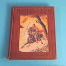 Libros antiguos: TRISTÁN E ISOLDA. ADAPTACIÓN DE MANUEL VALLVÉ. ILUSTRACIONES DE VÍCTOR AGUADO. Lote 49545982