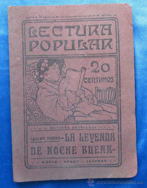 LA LEYENDA DE NOCHE BUENA. CARLOS DIKENS DICKENS. LECTURA POPULAR AÑO I, Nº 4. MADRID, 1907. (Libros antiguos (hasta 1936), raros y curiosos - Literatura - Narrativa - Otros)