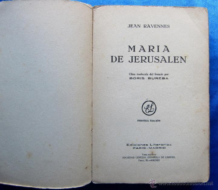 Libros antiguos: MARÍA DE JERUSALÉN. POR JEAN RAVENNES. TRAD. BORIS BUREBA. EDICIONES LITERARIAS, PARIS MADRID, 1930. - Foto 2 - 49557553