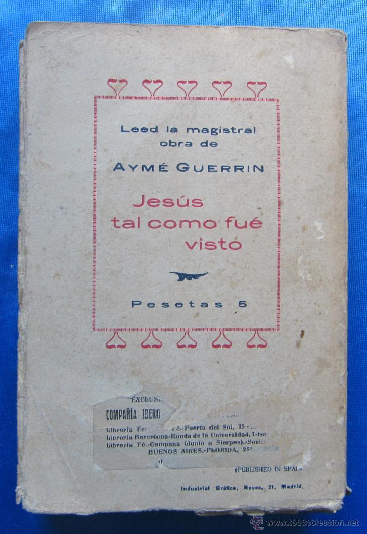 Libros antiguos: MARÍA DE JERUSALÉN. POR JEAN RAVENNES. TRAD. BORIS BUREBA. EDICIONES LITERARIAS, PARIS MADRID, 1930. - Foto 4 - 49557553