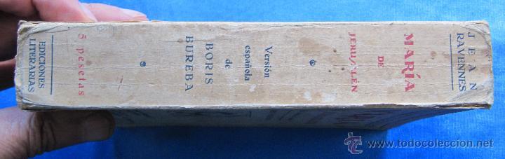 Libros antiguos: MARÍA DE JERUSALÉN. POR JEAN RAVENNES. TRAD. BORIS BUREBA. EDICIONES LITERARIAS, PARIS MADRID, 1930. - Foto 5 - 49557553