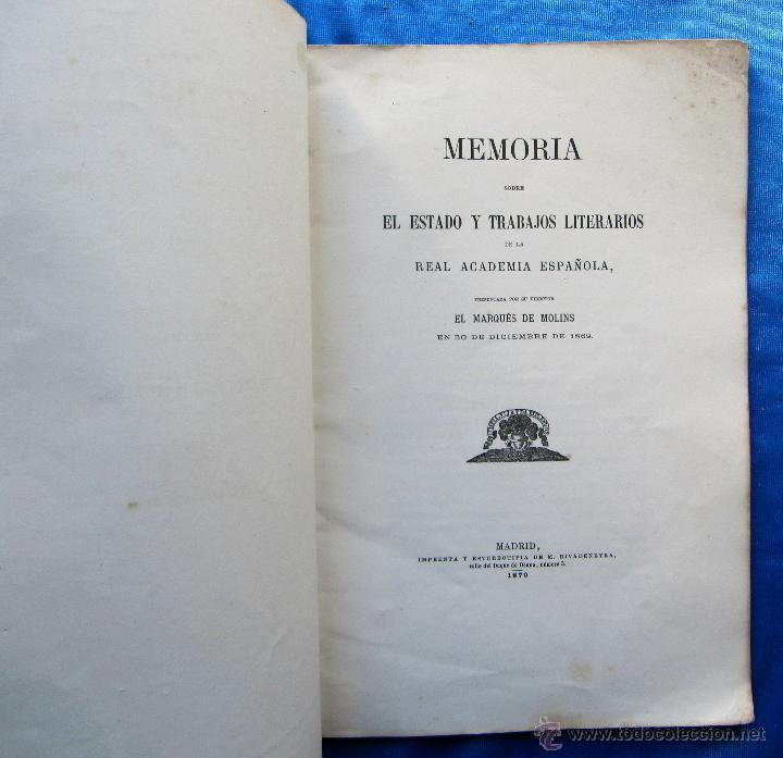 Libros antiguos: MEMORIA SOBRE EL ESTADO Y TRABAJOS LITERARIOS DE LA REAL ACADEMIA ESPAÑOLA. MARQUES DE MOLINS, 1870. - Foto 2 - 49561402