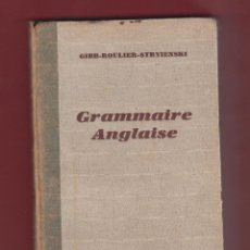 Libros antiguos: GRAMMAIRE ANGLAISE-HENRI DIDIER-ÉDITION REVUE-1931-154 PAG-LE412. Lote 49572661