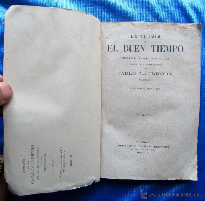 Libros antiguos: LA LLUVIA Y EL BUEN TIEMPO. METEREOLOGÍA POPULAR. POR PABLO LAURENCÍN. IMP. DE GASPAR EDITORES, S/F. - Foto 2 - 49575581
